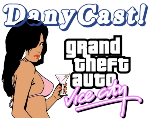 danycast-vice-city